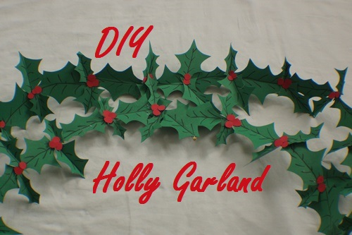 DIY Holly Garland
